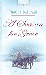 A Season For Grace (Truly Yours Digital Editions)