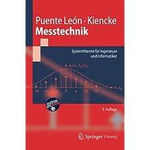 Messtechnik: Systemtheorie für Ingenieure und Informatiker