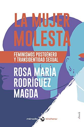 La mujer molesta (Versión Kindle)