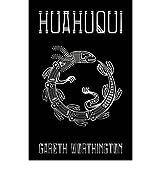 [Huahuqui [ HUAHUQUI ] By Worthington, Gareth ( Author )Jun-15-2012 Paperback