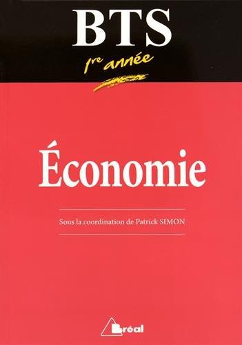 Manuel de BTS économie 1re année par Patrick Simon, Stéphanie Rouquet
