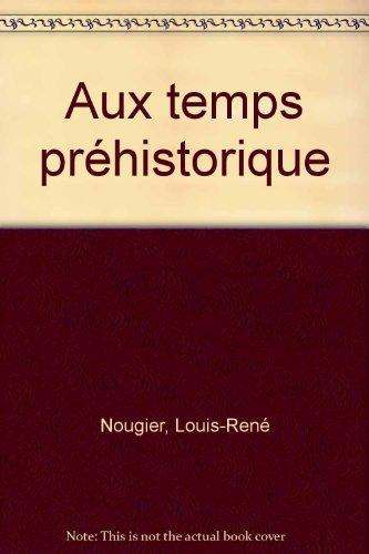 """<a href=""""/node/1087"""">Aux Temps préhistoriques</a>"""