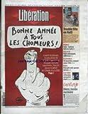 LIBERATION [No 7040] du 31/12/2003 - TROUBLE FETE EN HAITI - VOILE - SARKOZY BENI AU CAIRE - PETIT DELINQUANT ADN FICHE - 19 CIGARETTES - PAQUET CASSE-TETE - PANOPLIE ANTI-GUEULE DE BOIS - DRACULA SENSUEL ET MUET - BIKINI - TOMBE NUCLEAIRE.