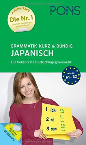 PONS Grammatik kurz und bündig Japanisch: Die beliebteste Nachschlagegrammatik*