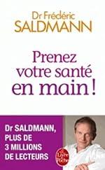 Prenez votre santé en main ! de Frédéric Saldmann
