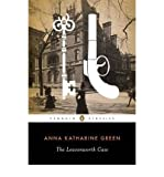 [ THE LEAVENWORTH CASE (PENGUIN CLASSICS) ] by Green, Anna Katharine ( Author) Apr-2010 [ Paperback ]