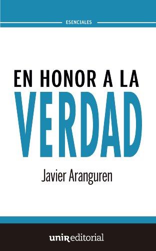 En honor a la verdad por Javier Aranguren