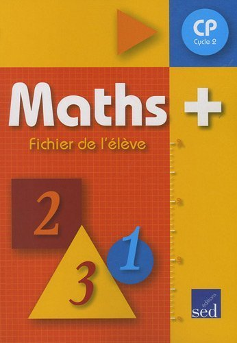 Maths + CP : Cycle 2, Fichier de l'élève de Alain Dausse (1 septembre 2009) Broché