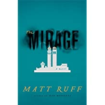 The Mirage: A Novel