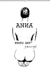 ANNA - PHOTO ART° by Rosemarie Hofer (Wandkalender 2017 DIN A2 hoch): Ästhetische Impressionen einer jungen Frau (Monatskalender, 14 Seiten ) (CALVENDO Menschen)