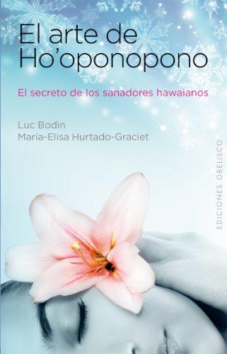 El arte de Ho'oponopono (NUEVA CONSCIENCIA) por MARIELI HURTADO-GRACIET