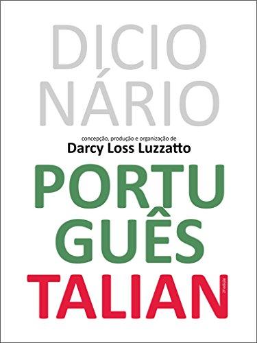 Dicionário Português Talian: Dissionàrio Portoghese Talian (Portuguese Edition) por Darcy Loss Luzzatto