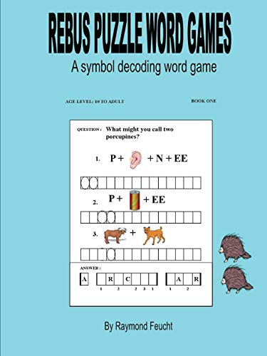 REBUS PUZZLE WORD GAMES ( BOOK ONE )