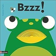 Bzzz ! - Livre à trous - dès 2 ans par Delphine Chedru