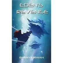 Eden's Revenge (Eden Paradox Book 3) (English Edition)