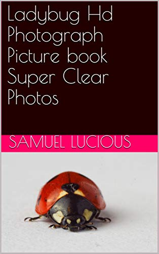 Ladybug Hd Photograph Picture book Super Clear Photos (English Edition)