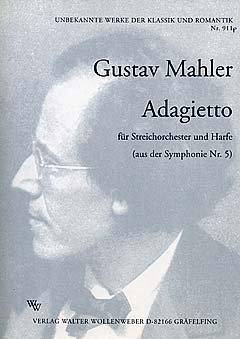 ADAGIETTO (SINFONIE 5 CIS-MOLL) - arrangiert für Harfe - Streicher [Noten/Sheetmusic] Komponist :...