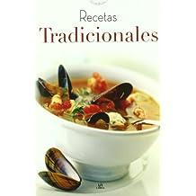 Recetas tradicionales / Traditional Recipes