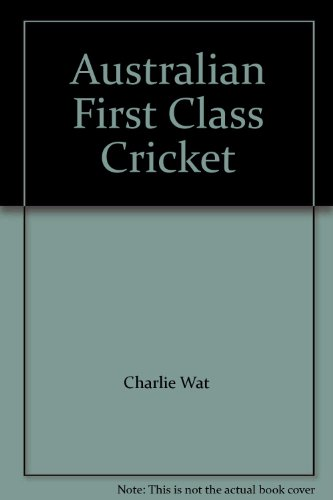 Australian First Class Cricket