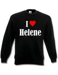 """Sweatshirt """"I Love Helene"""" für Damen Herren und Kinder ... in der Farbe Schwarz mit weißem Aufdruck"""