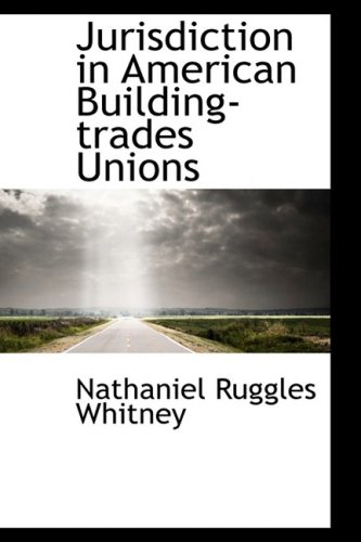 Jurisdiction in American Building-trades Unions