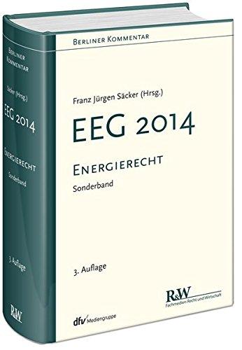 Berliner Kommentar zum Energierecht - EEG 2014: Sonderband