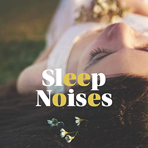 Sleep Noises - Binaural Stereo Melodies with Natural Soundscapes Designed for Sleep and as an Aid in Easy and Fast Falling Asleep Binaural-stereo