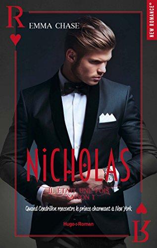 Il était une fois tome 1 - Le royaume de Nicholas par [Chase, Emma]