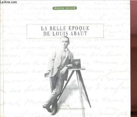 La Belle Epoque de Louis Abaut