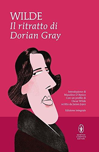 Il ritratto di Dorian Gray. Ediz. integrale