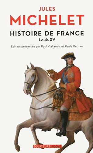 Histoire de France - tome 16 Louis XV (16)