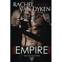 Empire (Eagle Elite) (Volume 7) by Rachel Van Dyken (2016-05-31)