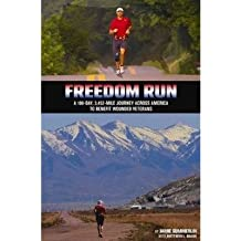 [(Freedom Run: A 100-Day, 3,452-Mile Journey Across America to Benefit Wounded Veterans)] [ By (author) Jamie Summerlin, By (author) Matthew L. Brann ] [July, 2013]