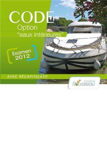 CODE ROUSSEAU CODE EAUX INTERIEURES 2013 par Codes Rousseau