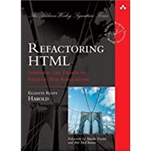 Refactoring HTML: Improving the Design of Existing Web Applications (Addison Wesley Signature Series)