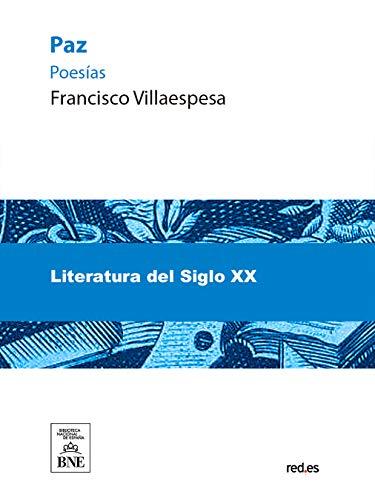 Paz poesías por Francisco Villaespesa