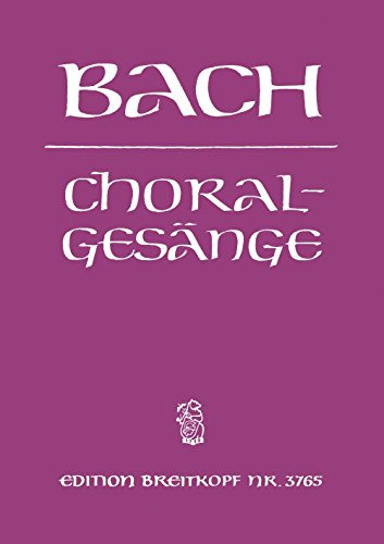 EDITION BREITKOPF BACH J.S. - 389 CHORALGESANGE Classical sheets Choral and vocal ensembles