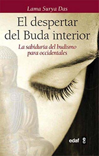 Despertar Del Buda Interior,  El (Luz de Oriente) por Lama Surya Das
