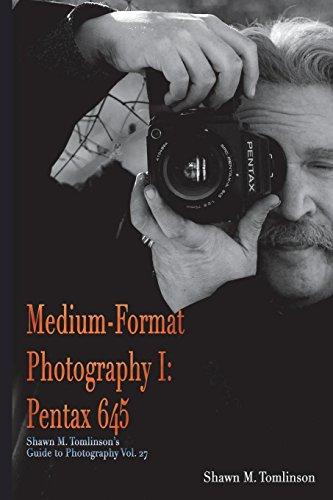 Medium-Format Photography I: Pentax 645 Pentax 645