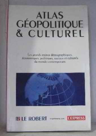 culturel : Les grands enjeux démographiques, économiques, politiques, sociaux et culturels du monde contemporain