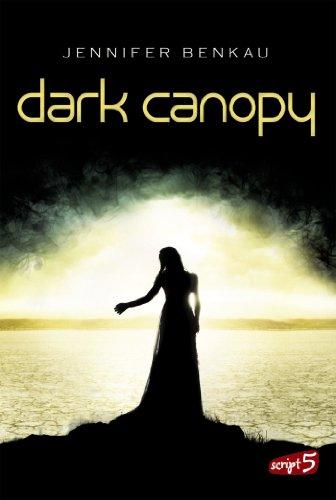 Buchseite und Rezensionen zu 'Dark Canopy' von Jennifer Benkau