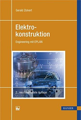 Elektrokonstruktion. Engineering mit EPLAN
