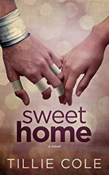 Sweet Home (Sweet Home Series Book 1) (English Edition) par [Cole, Tillie]