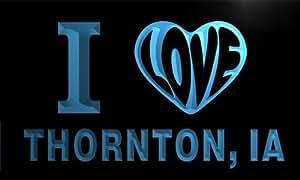 v55891-b I Love THORNTON, IA IOWA City Limit Neon Light Sign