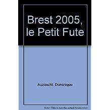 Brest 2005, le Petit Fute