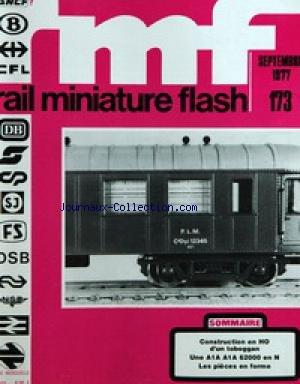 RAIL MINIATURE FLASH [No 173] du 01/09/1977 - CONSTRUCTION EN HO D'UN TOBOGGAN - UNE A1A A1A 62000 EN N - LES PIECES EN FORME