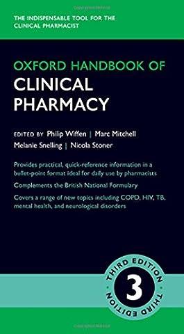 Oxford Handbook of Clinical Pharmacy (Oxford Medical