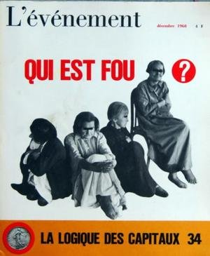 EVENEMENT (L') N? 34 du 01-12-1968 NOVEMBRE 1968 - E. D'ASTIER LA CRISE MONETAIRE - UN SYSTEME ABERRANT TELE - LE JOURNAL DEVALUE LYCEES - LE DESARROI FOOT - UNE TRISTE HISTOIRE LITTERATURE - CESARE PAVESE AERONAUTIQUE - CONCORDE EST-IL UTILE VIETNAM - D'ASTIER CHEZ MME BINH - LE NORD-VIETNAM APRES LES BOMBES QUI EST FOU - VIVRE A L'ASILE - HISTOIRE - LAFOLIE EN SOCIETE - OPINIONS - DES PSYCHIATRES PARLENT - LES HOPITAU par Collectif