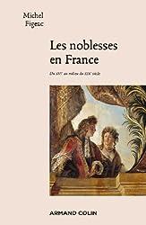 Les noblesses en France: Du XVIe au milieu du XIXe siècle