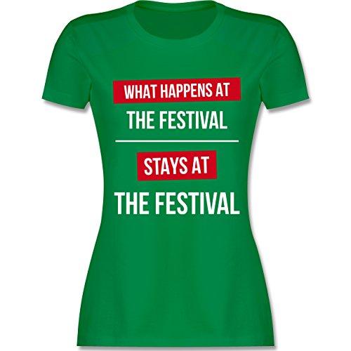 Festival - What Happens On The Festival Stays At The Festival - Damen T-Shirt Rundhals Grün